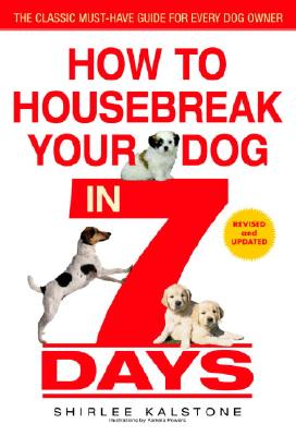 How to Housebreak Your Dog in 7 Days (Revised) Cover Image