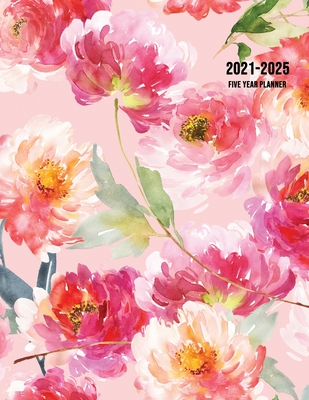 2021-2025 Five Year Planner: 60-Month Schedule Organizer 8.5 x 11 with Floral Cover (Volume 2) Cover Image