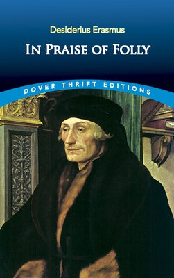 In Praise of Folly (Dover Thrift Editions) Cover Image