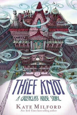 The Thief Knot: A Greenglass House Story Cover Image