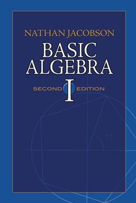 Basic Algebra I (Dover Books on Mathematics) Cover Image