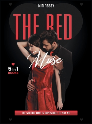 The Red Muse: The Second Time is Impossible to Say NO Cover Image