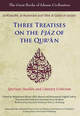 Three Treatises on the I'jaz of the Qur'an (Great Books of Islamic Civilization) Cover Image