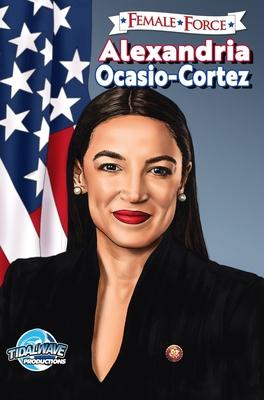 Female Force: Alexandria Ocasio-Cortez Cover Image