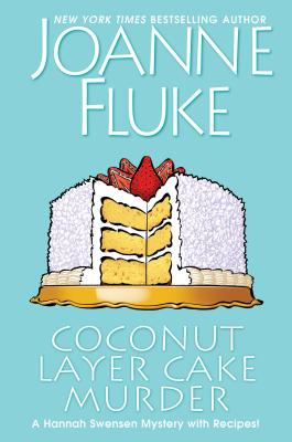 Coconut Layer Cake Murder (A Hannah Swensen Mystery #25) Cover Image