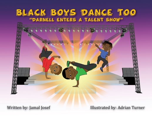 Black Boys Dance Too: Darnell Enters a Talent Show Cover Image