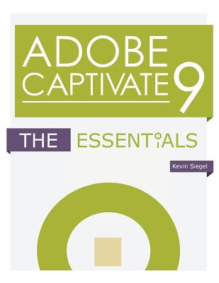Adobe Captivate 9: The Essentials Cover Image