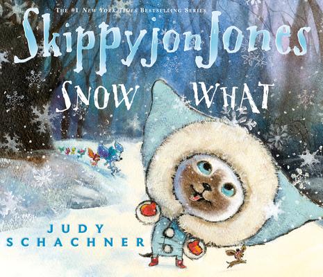 Skippyjon Jones Snow What Cover Image