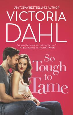Cover for So Tough to Tame (Jackson Hole #3)