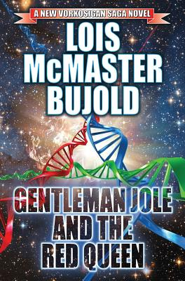 Gentleman Jole and the Red Queen (Vorkosigan Saga #17) Cover Image