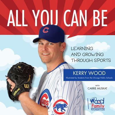 All You Can Be: Learning & Growing Through Sports Cover Image