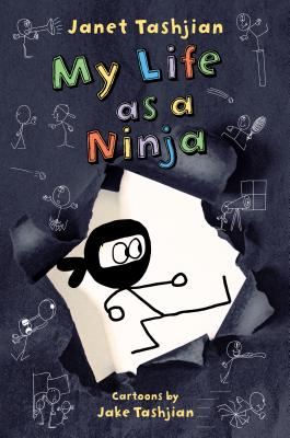 My Life as a Ninja by Janet Tashjian