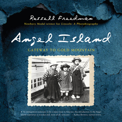 Angel Island: Gateway to Gold Mountain Cover Image