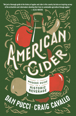 American Cider: A Modern Guide to a Historic Beverage Cover Image