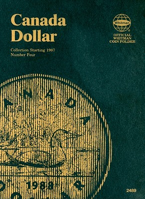 Canada Dollar Collection Starting 1987 Number Four (Official Whitman Coin Folder) Cover Image