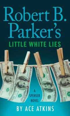 Robert B. Parker's Little White Lies (Spenser Novel) Cover Image