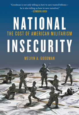 National Insecurity: The Cost of American Militarism Cover Image