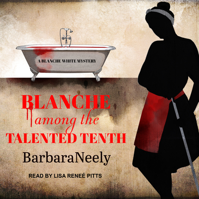 Blanche Among the Talented Tenth (Blanche White #2) Cover Image