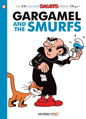 The Smurfs #9: Gargamel and the Smurfs (The Smurfs Graphic Novels #9) Cover Image