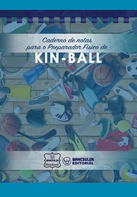 Caderno de notas para o Preparador Físico de Kin-Ball Cover Image