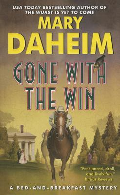 Gone with the Win: A Bed-and-Breakfast Mystery (Bed-and-Breakfast Mysteries) Cover Image