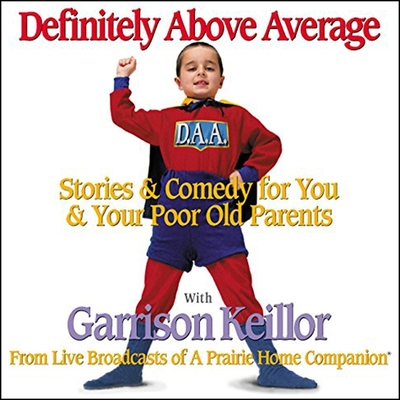 Definitely Above Average Lib/E: Stories & Comedy for You & Your Poor Old Parents Cover Image