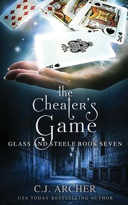 The Cheater's Game (Glass and Steele #7) Cover Image