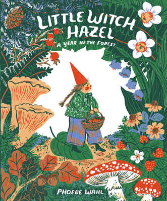 Cover Image for Little Witch Hazel: A Year in the Forest