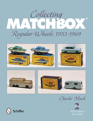 Collecting Matchbox: Regular Wheels 1953-1969 Cover Image