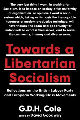 Cover for Towards a Libertarian Socialism
