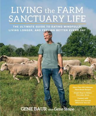 Living the Farm Sanctuary Life Cover
