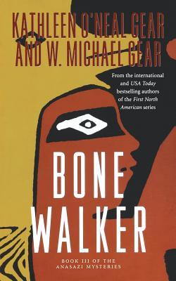 Bone Walker: Book III of the Anasazi Mysteries Cover Image