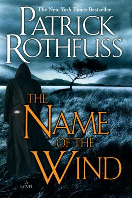 The Name of the Wind (Kingkiller Chronicle #1) Cover Image