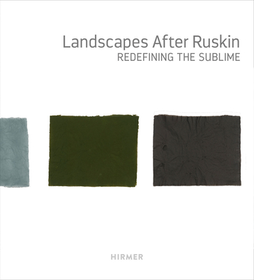 Landscapes after Ruskin: Redefining the Sublime Cover Image