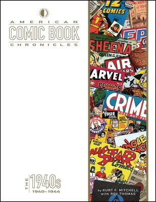 American Comic Book Chronicles: 1940-1944 Cover Image