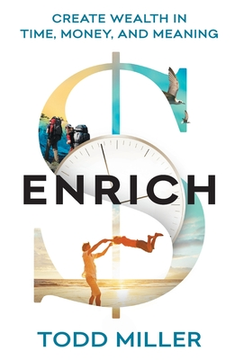 ENRICH: Create Wealth in Time, Money, and Meaning Cover Image