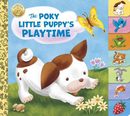 The Poky Little Puppy's Playtime (Tabbed Board Book) Cover Image