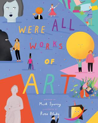 We're All Works of Art Cover Image