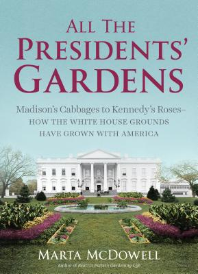 All the Presidents' Gardens Cover
