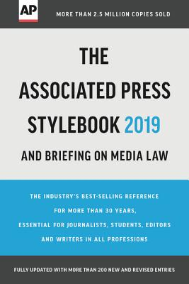 The Associated Press Stylebook 2019: and Briefing on Media Law Cover Image