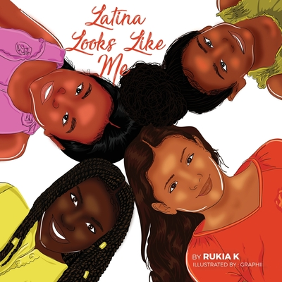 Latina Looks Like Me: Latina Como Yo Cover Image