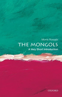 The Mongols: A Very Short Introduction (Very Short Introductions) Cover Image
