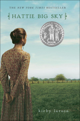 hattie big sky Hattie big sky is kirby larson's young adult novel about a sixteen-year-old orphan who homesteads by herself in eastern montana in hopes of finding a home.