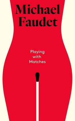 Playing with Matches Cover Image