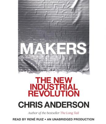 Makers: The New Industrial Revolution Cover Image