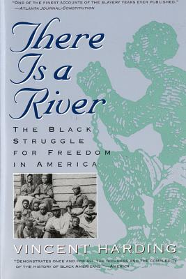 There Is a River: The Black Struggle for Freedom in America Cover Image