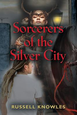 Sorcerers of the Silver City Cover Image