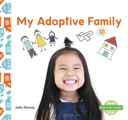My Adoptive Family Cover Image