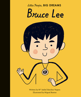 Bruce Lee (Little People, BIG DREAMS #29) Cover Image