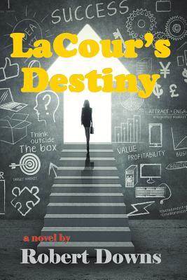 Cover for Lacour's Destiny
